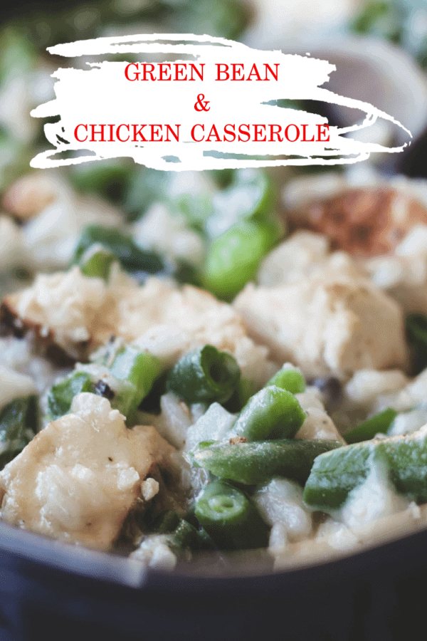 Green Bean Chicken Casserole Pin